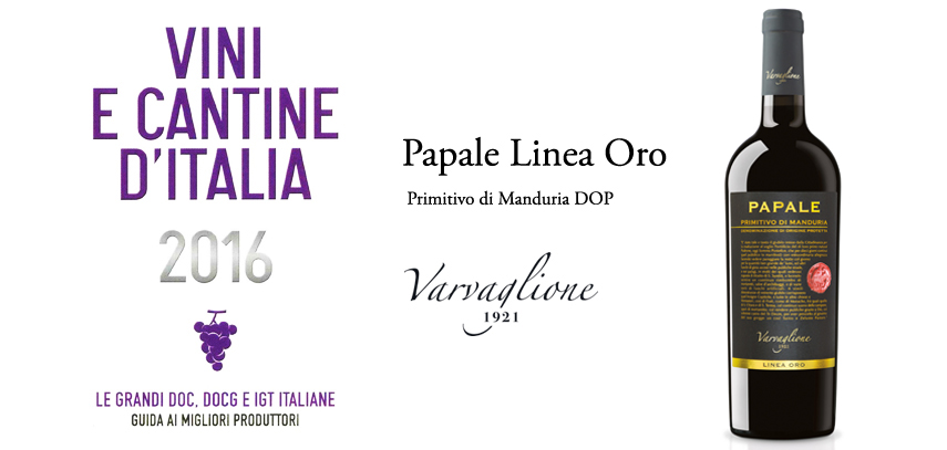 """Papale Linea Oro"" reviewed by ""VINI E CANTINE D'ITALIA 2016"""